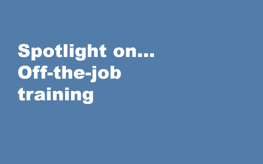 Spotlight on… Off-the-job training