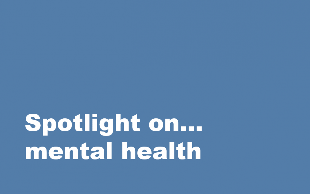 Spotlight on…mental health