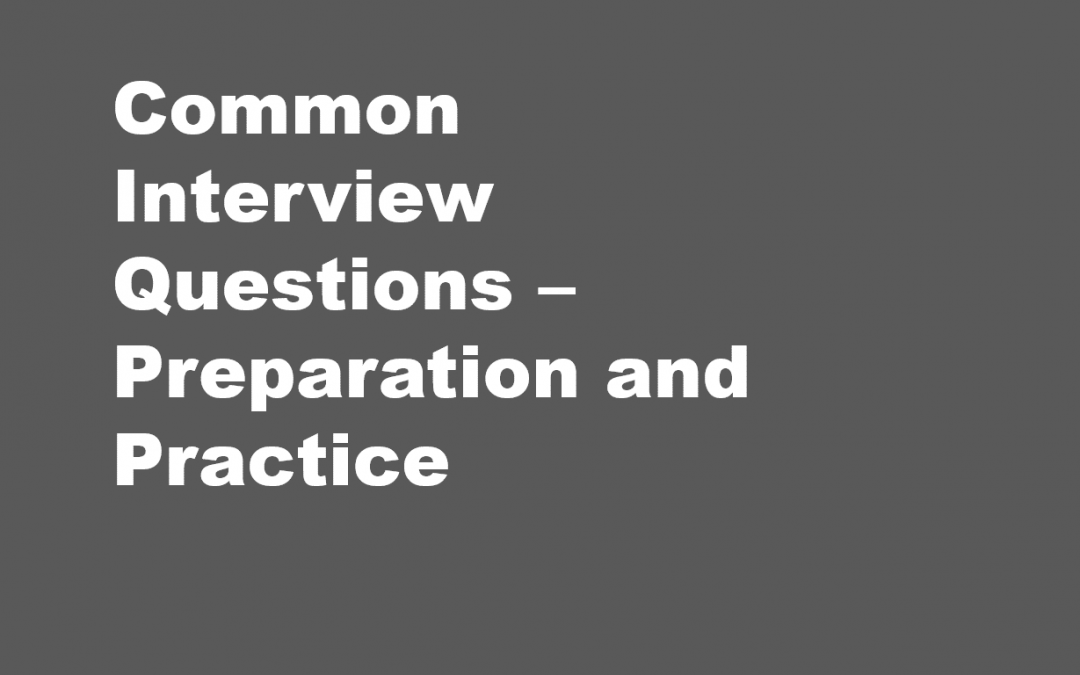 Common Interview Questions – Preparation and Practice