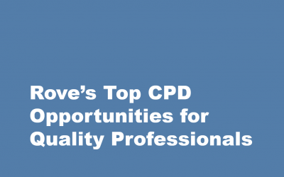 Rove's Top CPD Opportunities for Quality Professionals