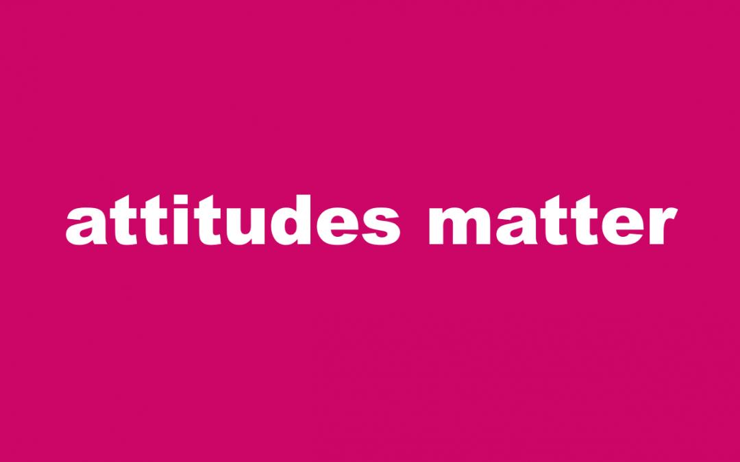 Attitudes Matter