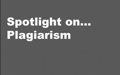 Spotlight on… Plagiarism